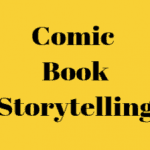 Comic Book Storytelling